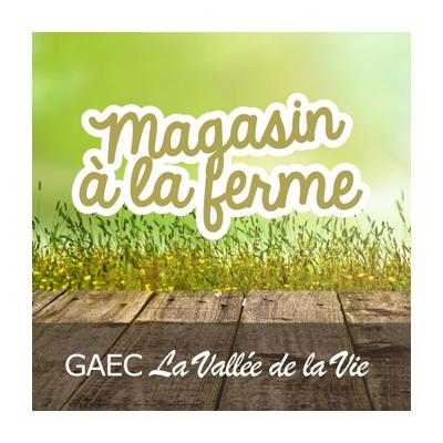 GAEC La Vallée de la Vie Magasin à la ferme Maché